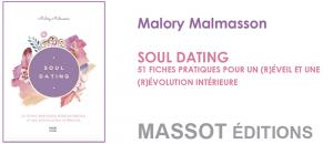 SOUL DATING par Malory Malmasson aux éditions MASSOT